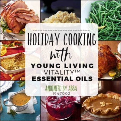 Thanksgiving meal ideas using Young Living Vitality Oils