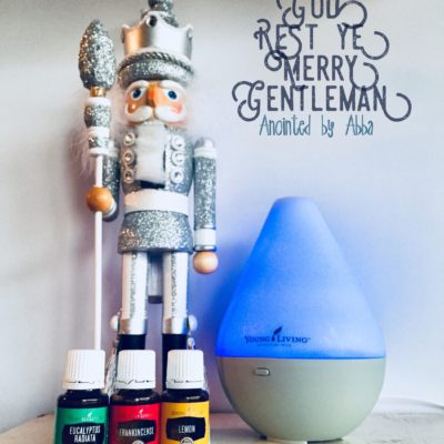 God Rest Ye Merry Gentleman – Essential Oils to rebound